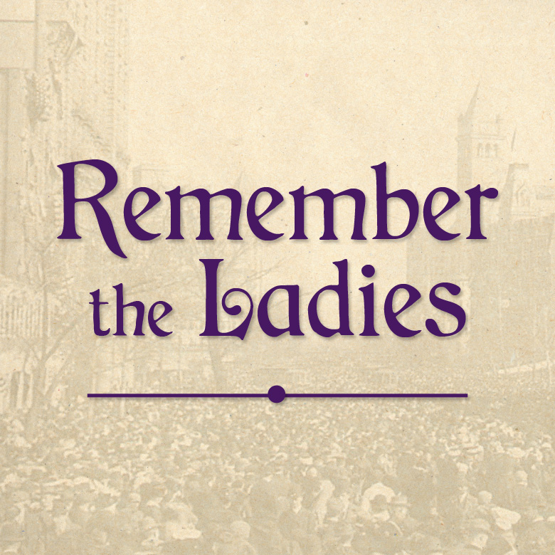 Remember The Ladies Virtual Tour